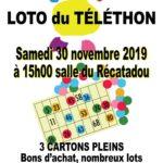 Loto du Téléthon, Samedi 30/11 à 15h au Récatadou